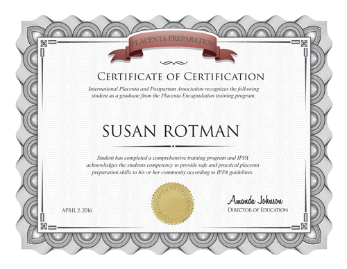 Susan Rotman: Certificate of Certification in Placenta Preparation